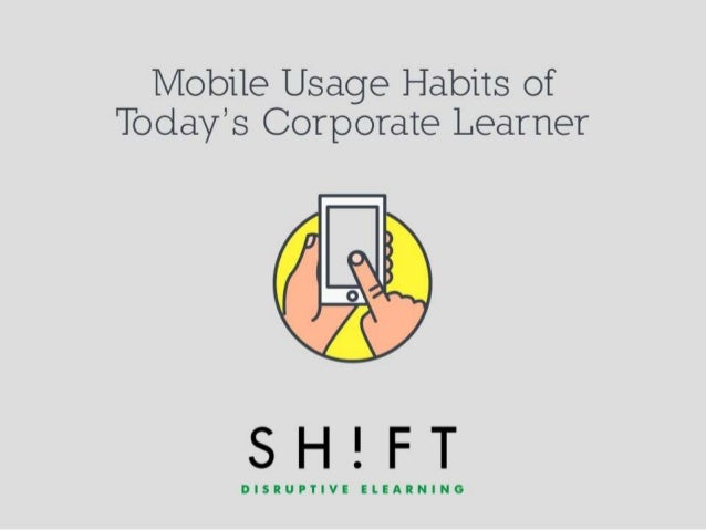 Mobile usage habits of today's corporate learner