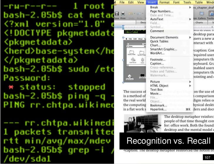 107<br />Wireframe<br />Recognition vs. Recall<br />