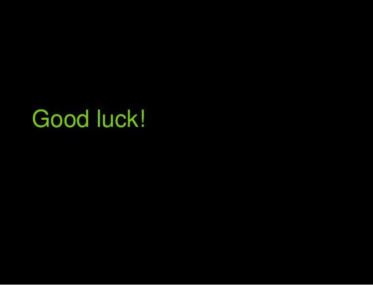 Good luck<br />Good luck!<br />