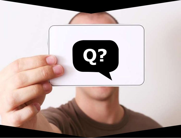 Q?<br />Q&A: final break<br />