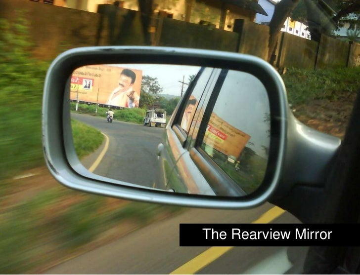 The Rearview Mirror<br />