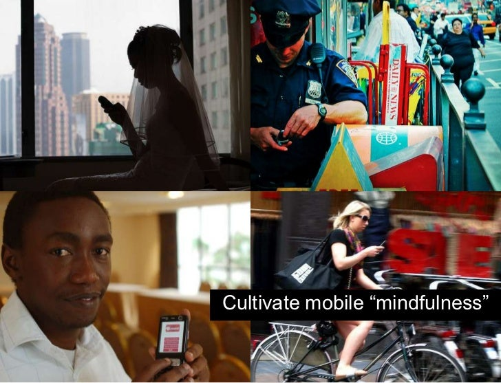 """39<br />Shift your perspective and point of view<br />Images needed<br />Cultivate mobile """"mindfulness""""<br />"""