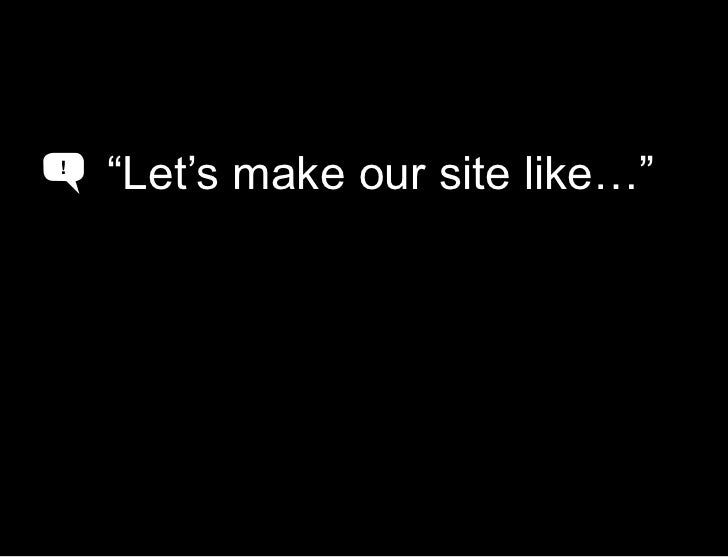 """Make it like the world<br />""""Let's make our site like…""""<br />!<br />A<br />A<br />"""