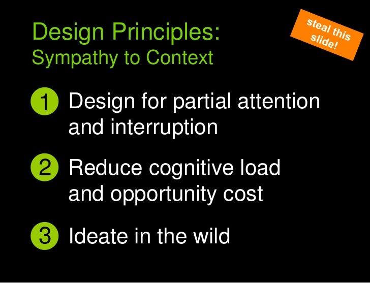 Design for partial attention and interruption<br />1<br />Sympathy to context principles<br />Design Principles:<br />Symp...