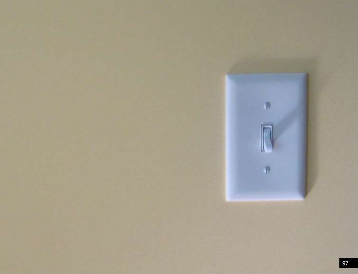 A light switch<br />97<br />