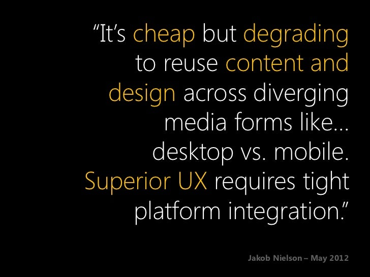 Designing the mobileUser Experience    Why care about mobile?    Mobile design considerations    Responsive web design    ...