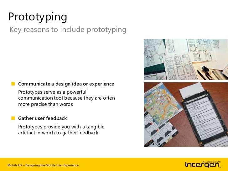 """Prototyping Four """"whys"""" of prototyping  ■ Explore the unknowns       Provide the means to explore tangible       solutions..."""