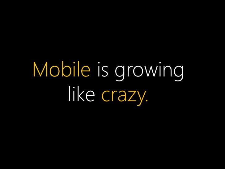 PC vs. Smartphone Sales                                                   Source: http://bkaprt.com/mf/4Mobile UX – Design...