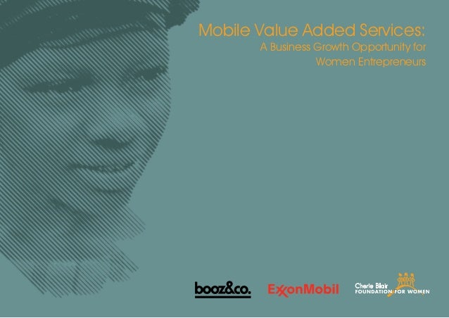 Mobile Value Added Services:       A Business Growth Opportunity for                  Women Entrepreneurs                 ...