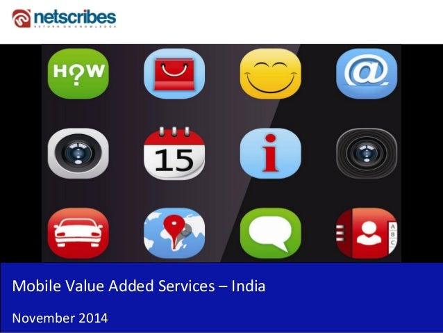 Mobile Value Added Services – India  November 2014