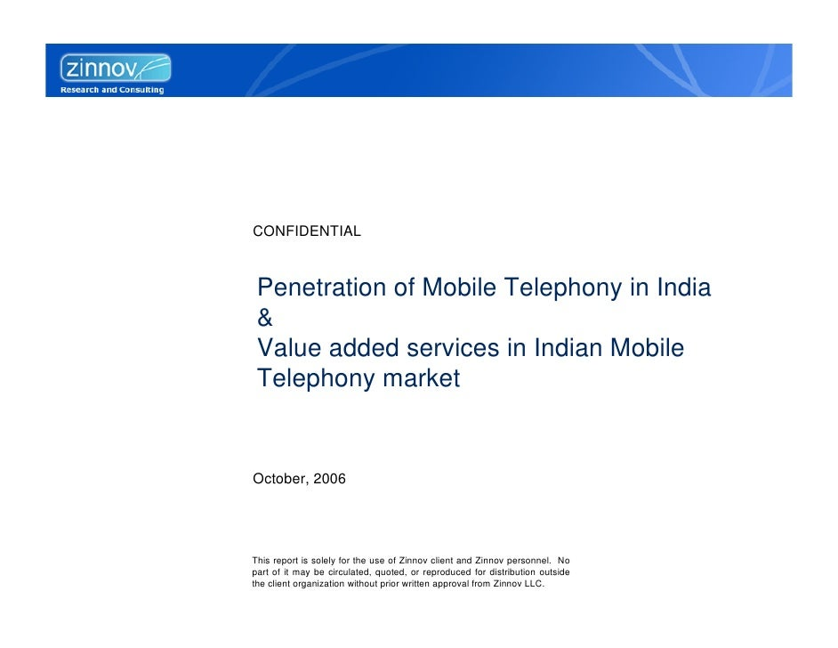 CONFIDENTIAL    Penetration of Mobile Telephony in India  &  Value added services in Indian Mobile  Telephony market   Oct...