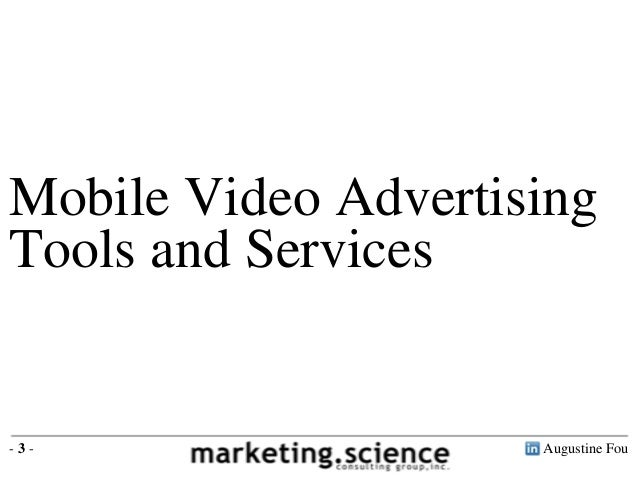 Mobile Video Ecosystem by Dr Augustine Fou Chief Digital Officer Slide 3