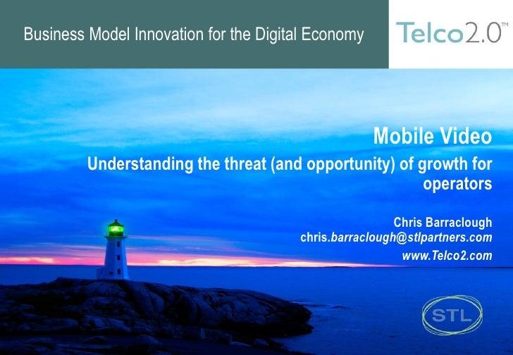 Business Model Innovation for the Digital Economy                                                         Mobile Video    ...