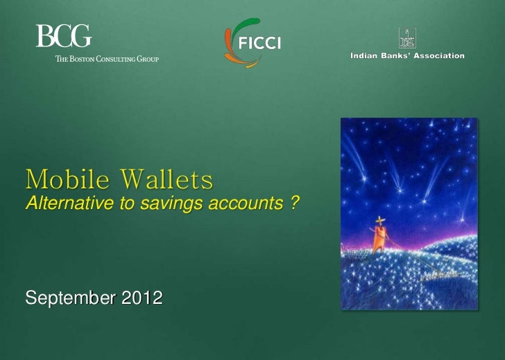 Mobile WalletsAlternative to savings accounts ?September 2012