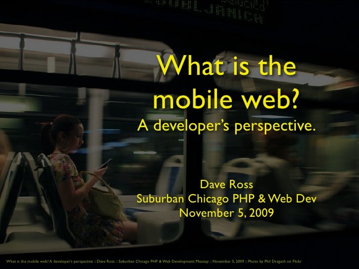 What is the                                                                                   mobile web?                 ...