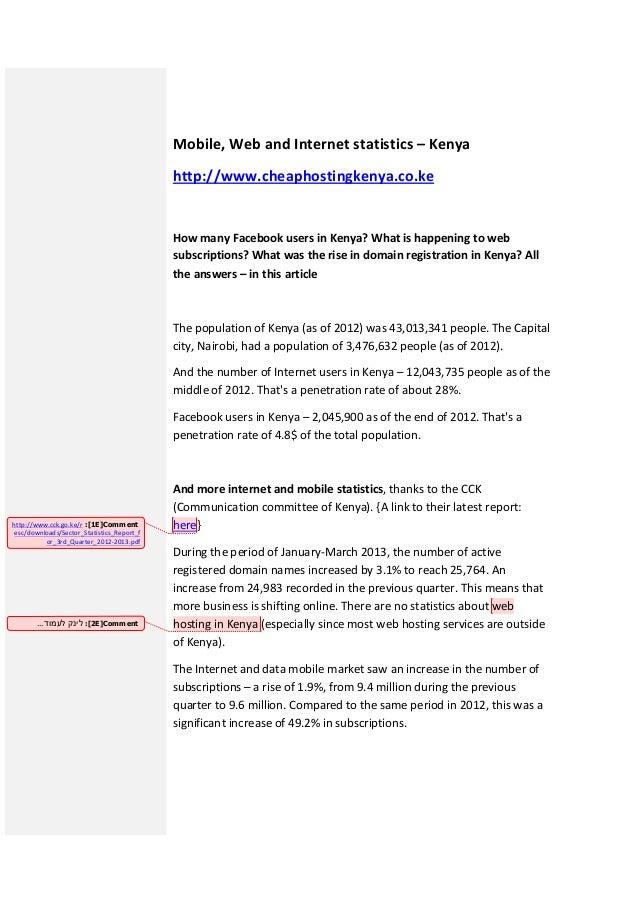Mobile, Web and Internet statistics – Kenya http://www.cheaphostingkenya.co.ke  How many Facebook users in Kenya? What is ...