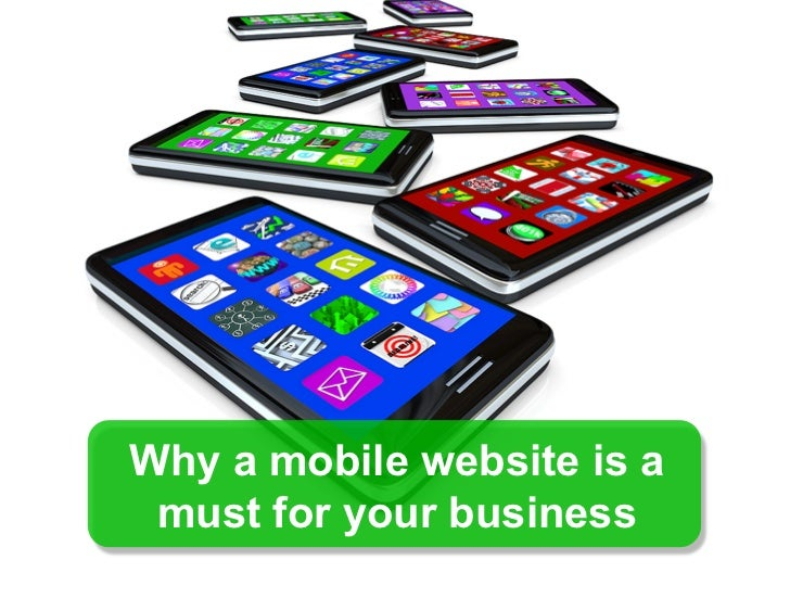 Why a mobile website is a must for your business