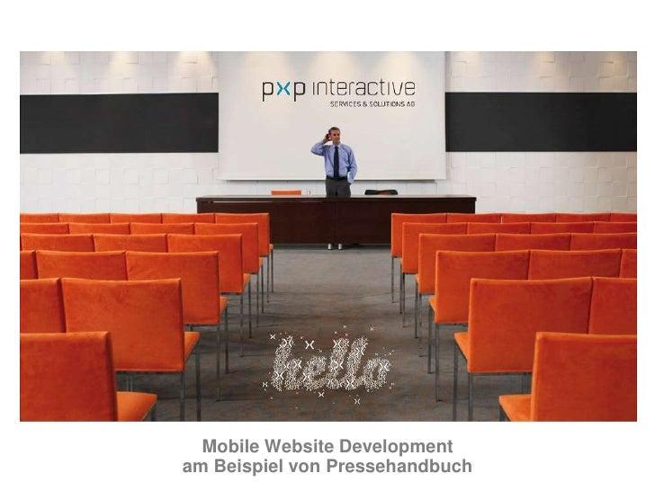 Mobile Website Development am Beispiel von Pressehandbuch<br />