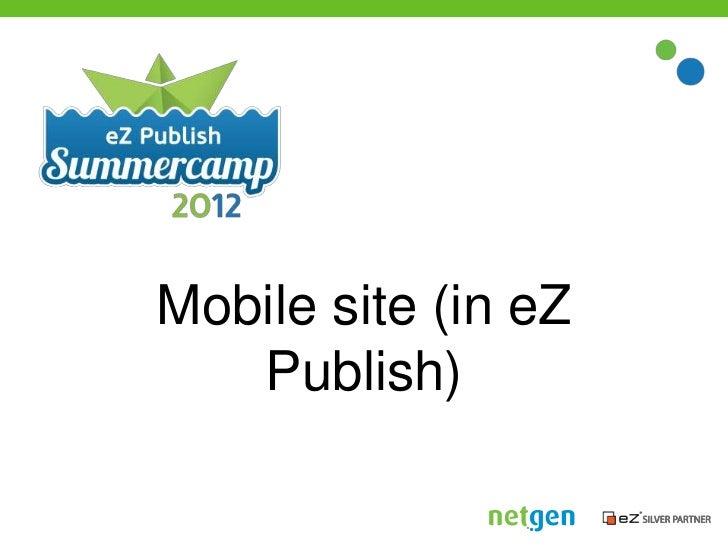 Mobile site (in eZ   Publish)