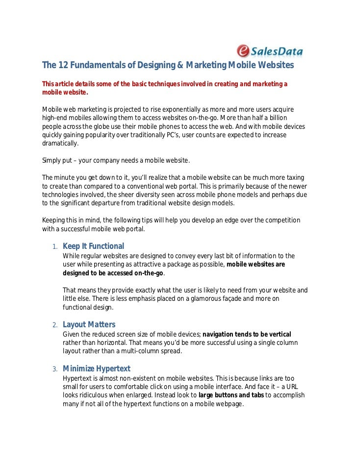 The 12 Fundamentals of Designing & Marketing Mobile WebsitesThis article details some of the basic techniques involved in ...