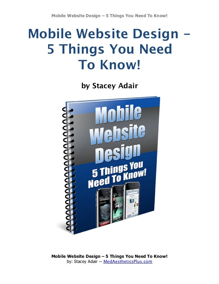Mobile Website Design – 5 Things You Need To Know!Mobile Website Design -  5 Things You Need       To Know!               ...