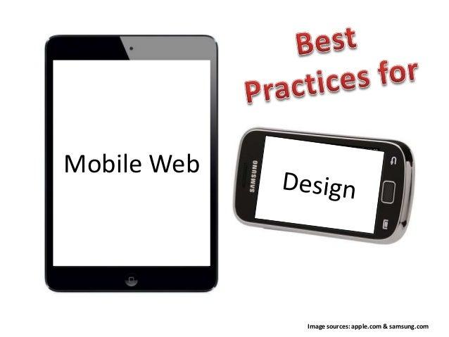 Mobile Web Image sources: apple.com & samsung.com