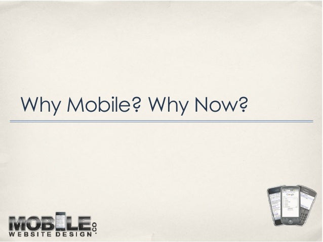 Why Mobile? Why Now?