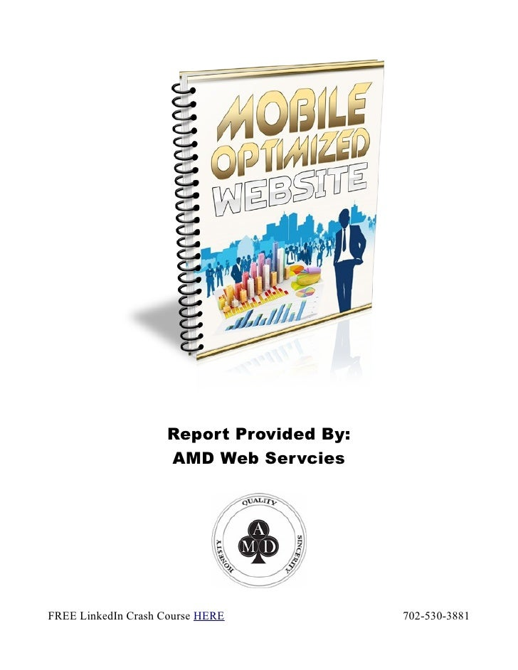 Report Provided By:                    AMD Web ServciesFREE LinkedIn Crash Course HERE           702-530-3881