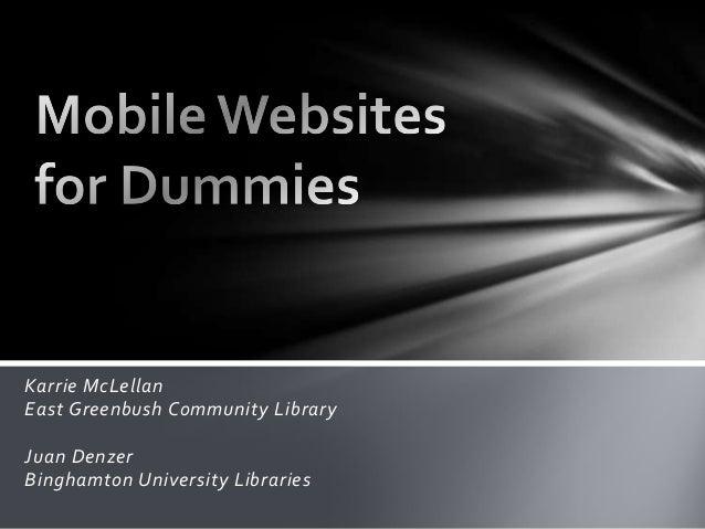 Karrie McLellanEast Greenbush Community LibraryJuan DenzerBinghamton University Libraries