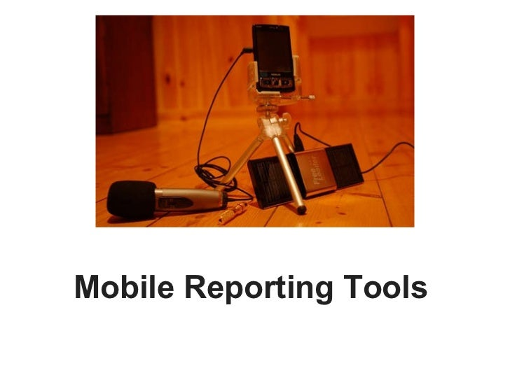 Mobile Reporting Tools