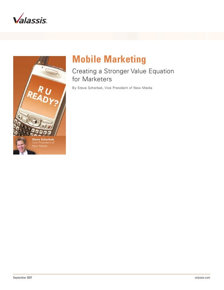 Mobile Marketing                                     Creating a Stronger Value Equation                                   ...