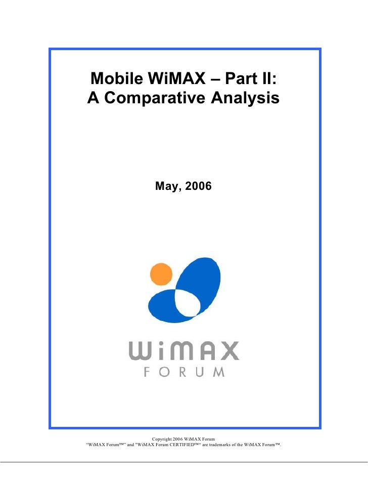 Mobile WiMAX – Part II: A Comparative Analysis                                 May, 2006                             Copyr...
