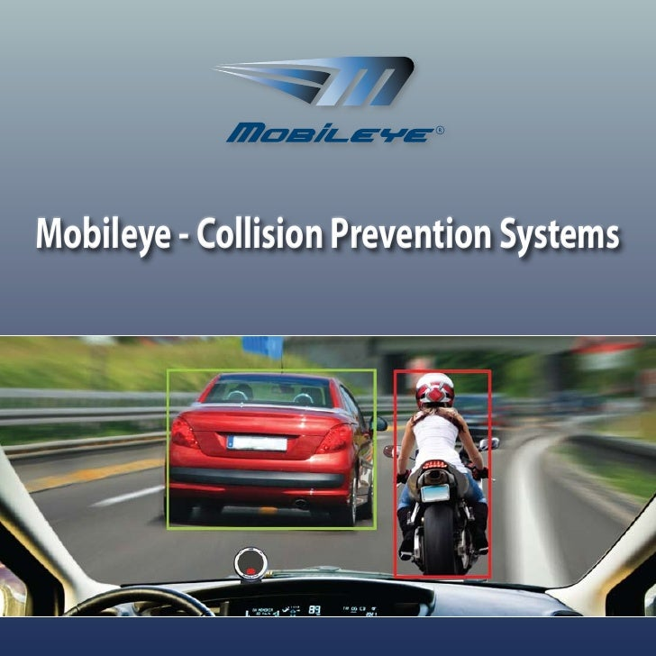 Mobileye - Collision Prevention Systems