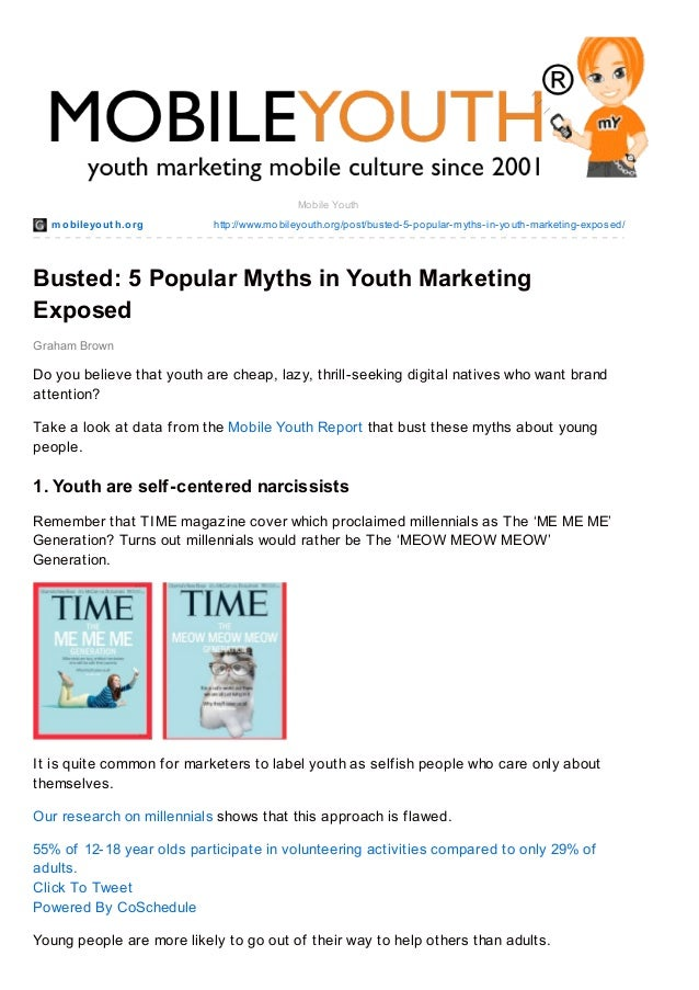 mobileyout h.org http://www.mobileyouth.org/post/busted-5-popular-myths-in-youth-marketing-exposed/ Graham Brown Mobile Yo...