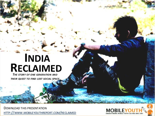 INDIA**      RECLAIMED       THE!STORY!OF!ONE!GENERATION!AND!                                               !      THEIR!Q...