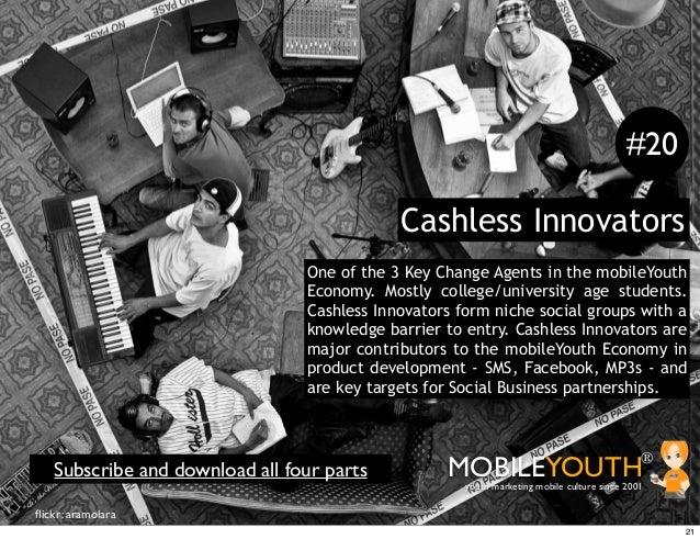 #20                                            Cashless Innovators                                One of the 3 Key Change ...