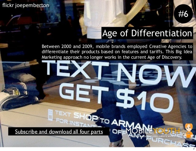 #6                                        Age of Differentiation           Between 2000 and 2009, mobile brands employed C...