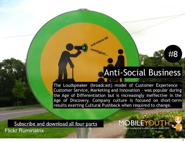 #8                                          Anti-Social Business                 The Loudspeaker (broadcast) model of Cust...