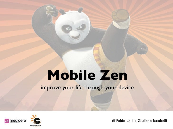 Mobile Zenimprove your life through your device                            di Fabio Lalli e Giuliano Iacobelli