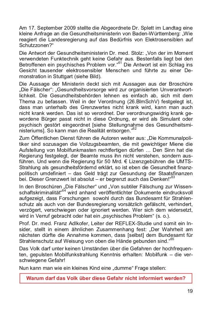 Am 17. September 2009 stellte die Abgeordnete Dr. Splett im Landtag einekleine Anfrage an die Gesundheitsministerin von Ba...