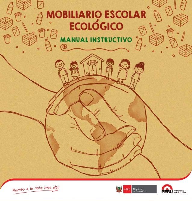 Diseño y concepto gráfico del mobiliario • Mayra Alejandra Vila Aranzaes • Luigi Rivadeneyra Vicente Revisión pedagógica...