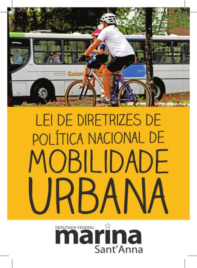 M                           Mobilidade Urbana                           o acesso universal à cidade         Meio ambiente ...