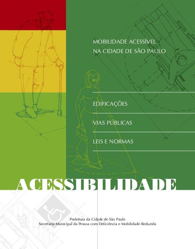 prefeitura da cidade de são paulo secretaria municipal da pessoa com deficiência e mobilidade reduzida ACESSIBILIDADE mobi...