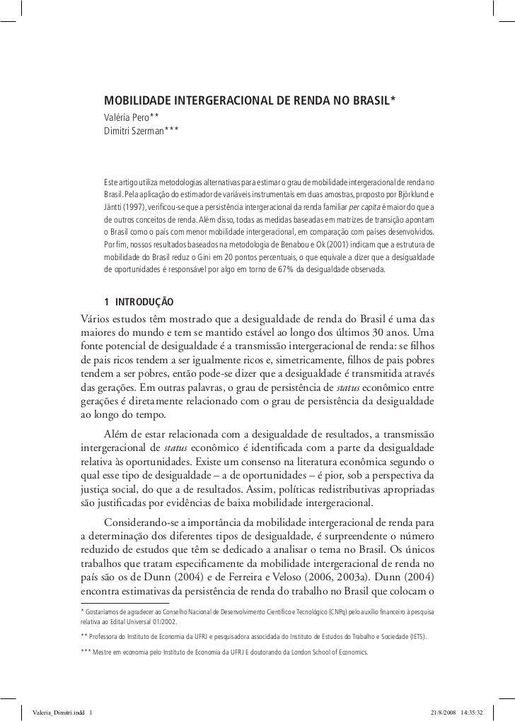 MOBILIDADE INTERGERACIONAL DE RENDA NO BRASIL*                         Valéria Pero**                         Dimitri Szer...