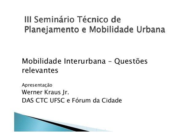 III Seminário Técnico deIII Seminário Técnico deIII Seminário Técnico deIII Seminário Técnico de Planejamento e Mobilidade...