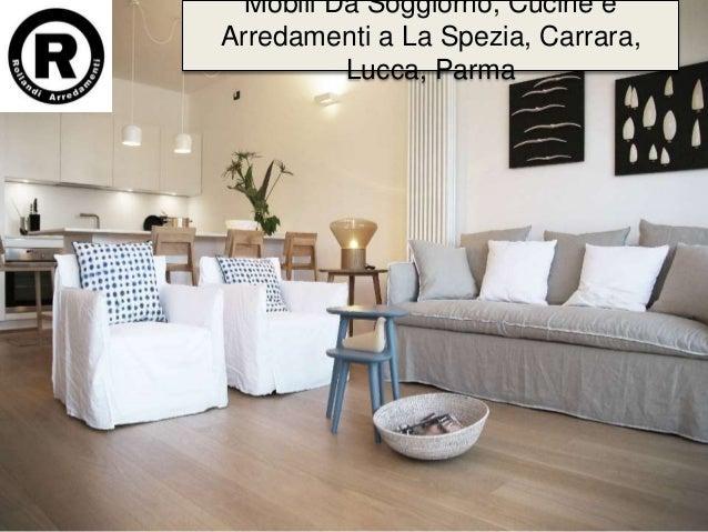 Mobili da soggiorno, cucine e arredamenti a la spezia ...