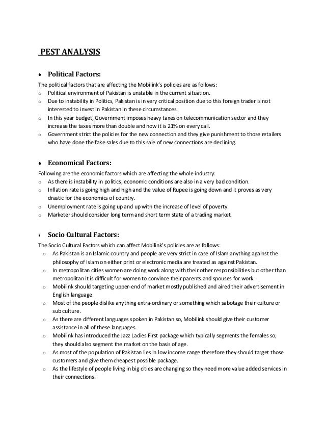 pest analysis of mobilink Situational analysis in 1996 first  analysis of mission statement   mobilink gsm, a subsidiary of orascom telecom, started its operations in 1994.