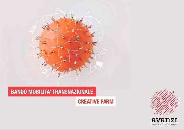 CREATIVE FARM BANDO MOBILITA' TRANSNAZIONALE