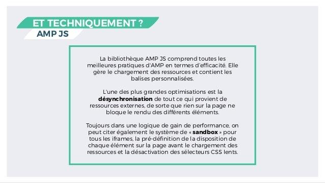 AMP JS ET TECHNIQUEMENT ? La bibliothèque AMP JS comprend toutes les meilleures pratiques d'AMP en termes d'efficacité. Ell...