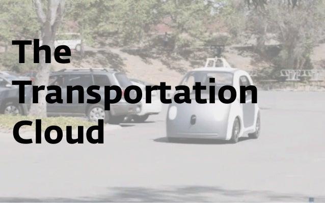 The Transportation Cloud